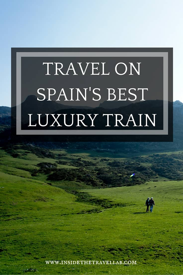 Train travel in Spain on the atmospheric Transcantabrico Express