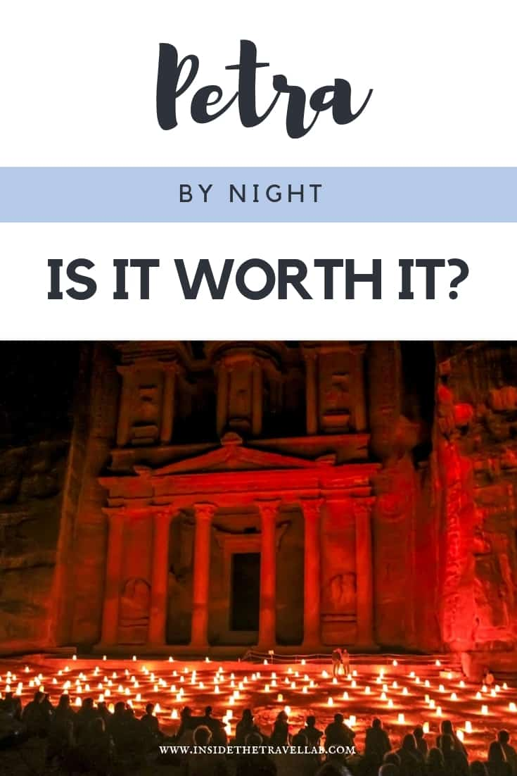 Petra by night - is it worth it? In this post I share the pros and cons of visiting Petra in Jordan at night. #Petra #Jordan #Travel