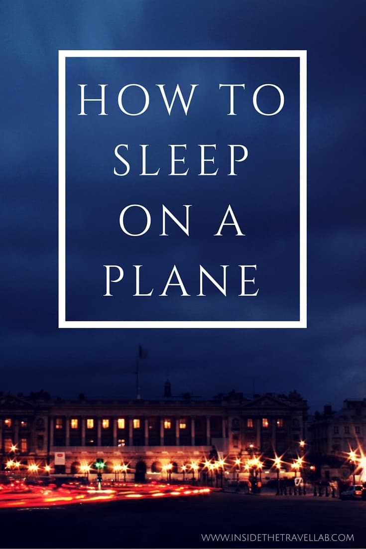 How to sleep on a plane - handy travel tips and tricks from @insidetravellab
