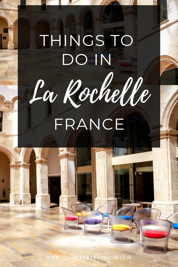 A guide to things to do in La Rochelle, France. Historic markets, stone arcades and modern art combine to make a great weekend break or day trip in France. #Travel #France