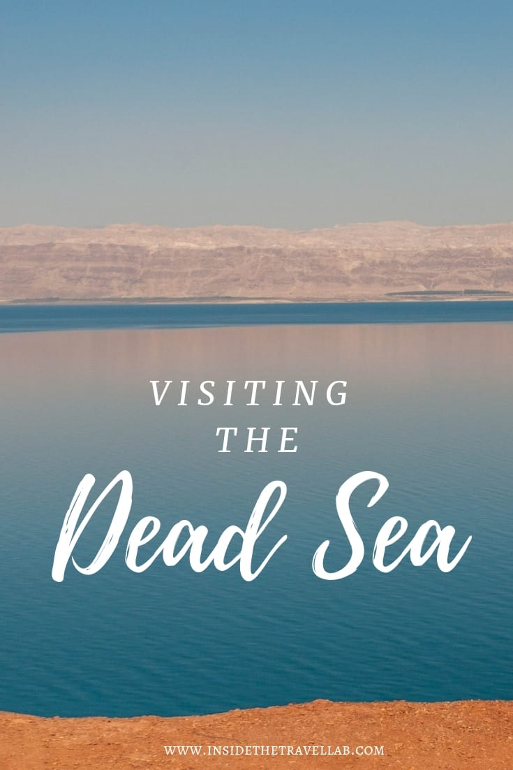 Visiting the Dead Sea in Jordan with plenty of interesting facts about the Dead Sea