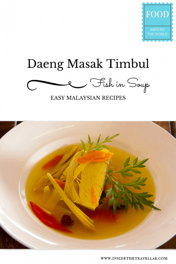 Malaysian Recipe Fish in Soup