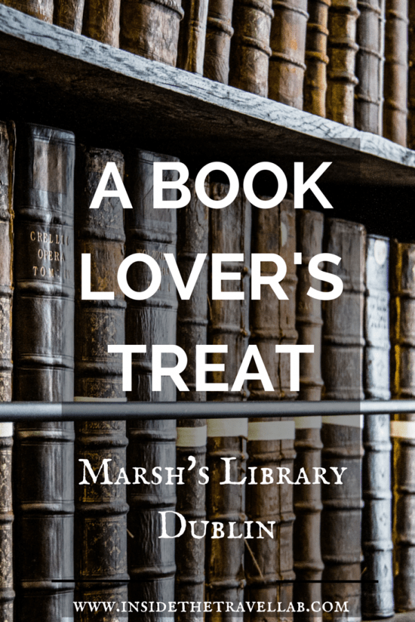 Marsh's Library Dublin - Book Lover's Treat
