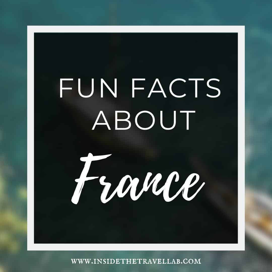 Interesting and fun facts about France