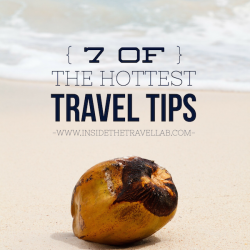 Hot travel tips via @insidetravellab