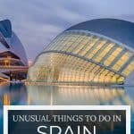 Unusual things to do in Spain