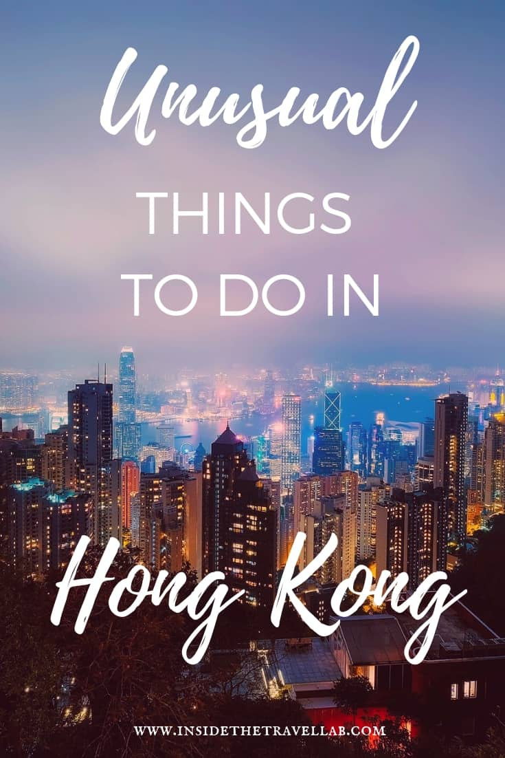 Unusual Things To Do In Hong Kong, China