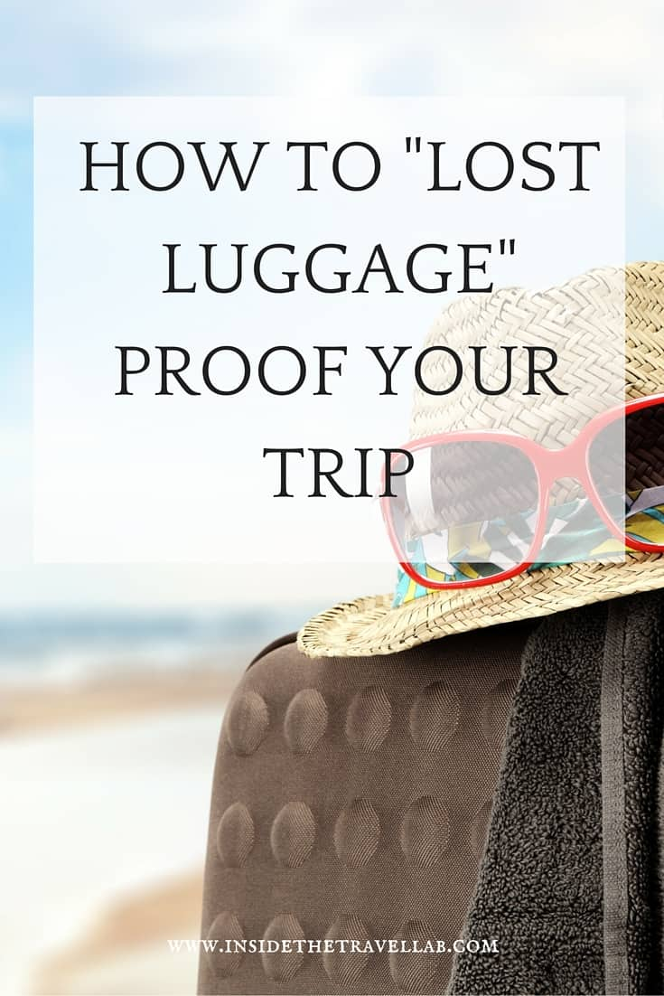How to lost luggage proof your trip: tips and advice via @insidetravellab