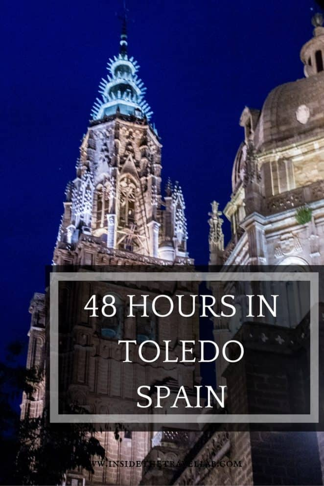 48 hours in Toledo Spain - a great place to visit via @insidetravellab
