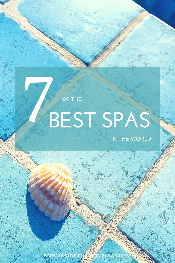 Best spas in the world - a hand picked, tried and tested list of the best spas in the world. From Italy to Oman to Japan and beyond, this list of great hotels with spas will help you ease your cares away. #spas #luxuryhotels #luxury #spahotels
