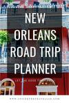 New Orleans Road Trip Planner