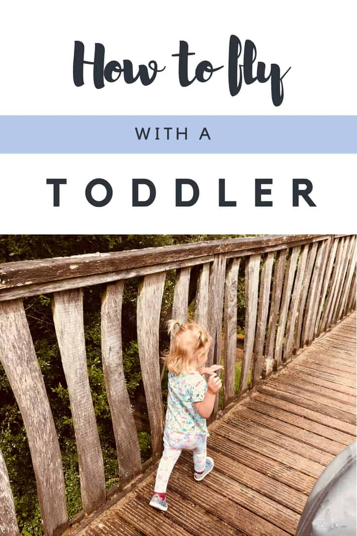 Travel with toddler airplane guide. How to fly with a toddler. Hands on tips to help you tackle a long haul flight with a toddler with ease. Includes travel toys for toddlers, snack ideas for toddlers and sanity savers for you, here\'s how to have an easy and enjoyable flight. Honest! #travel #toddler #TravelTips