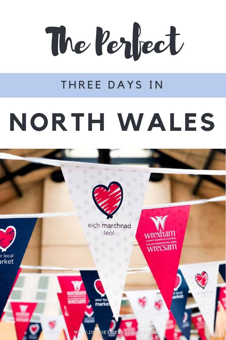 Three Days in North Wales - The Perfect itinerary for a long weekend in Wales. Northeast Wales has no shortage of unusual things to do and while it often attracts outdoor adventure types or canal boat cruisers, it's also perfect for a three day trip or long weekend. #Wales #FindYourEpic #AltogetherBrilliant