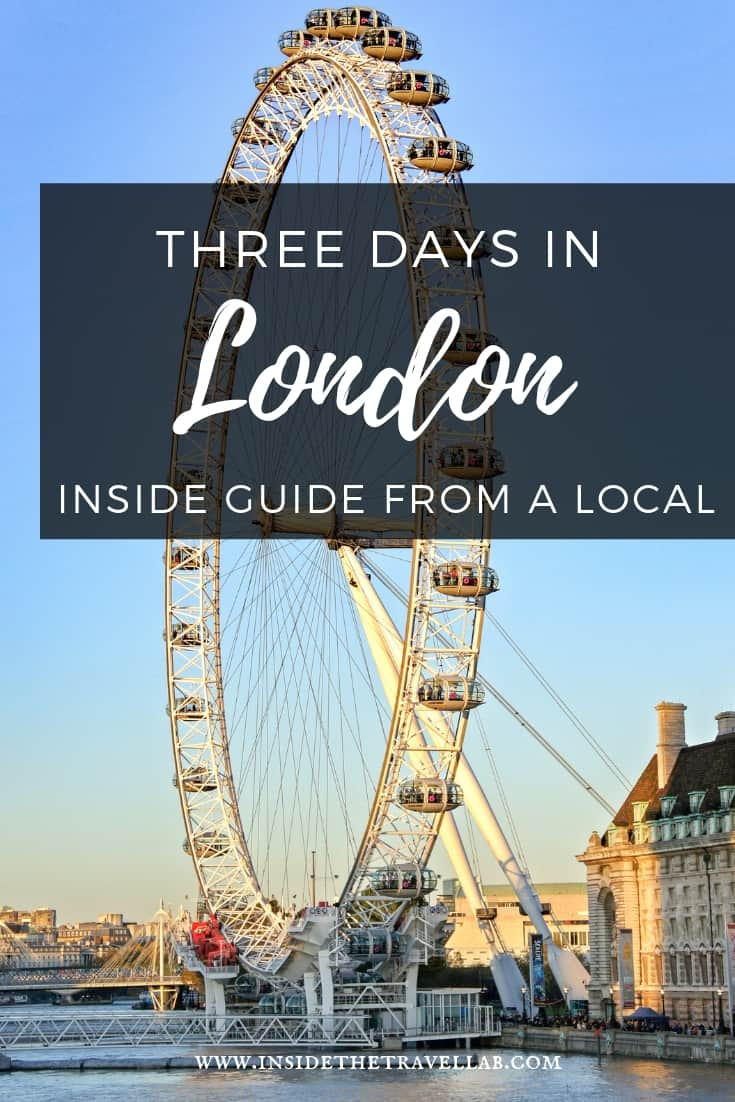 3 Days in London  - A 72 Hour itinerary for first timers in London as well as some local insights if you've been there before. #Travel #London