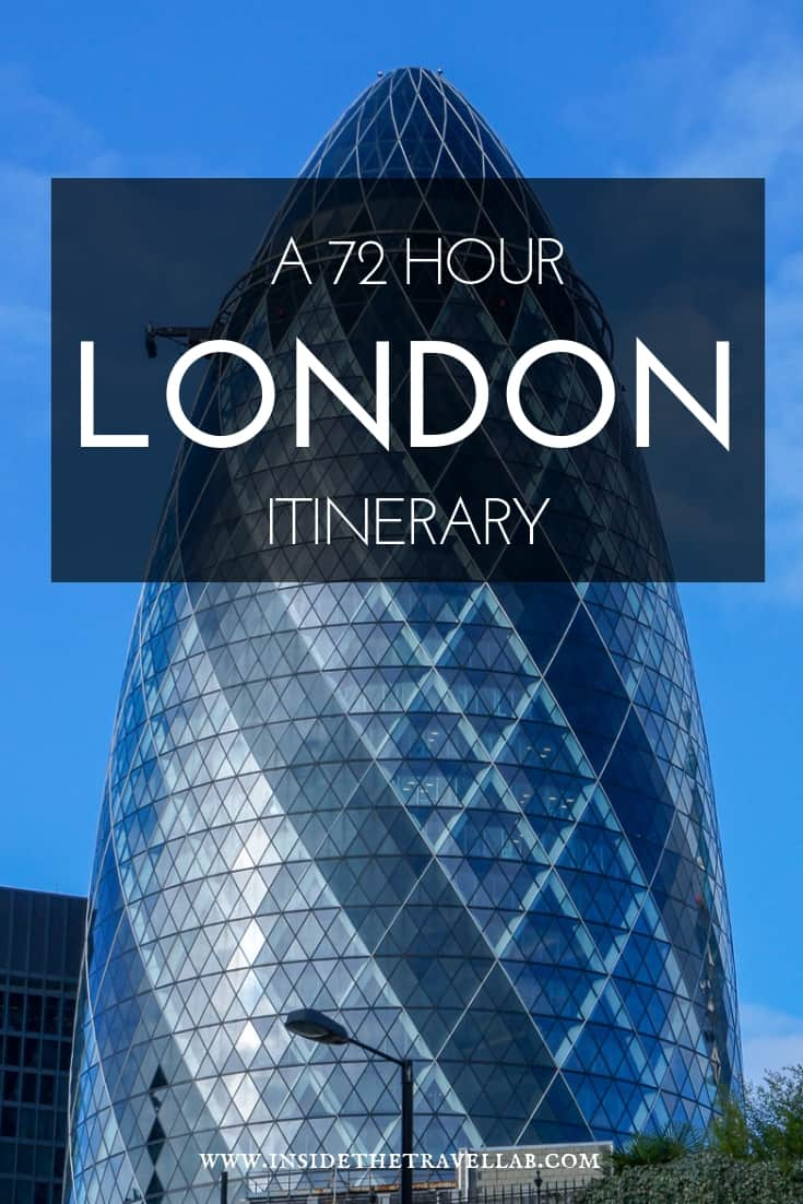 72 Hour London Itinerary