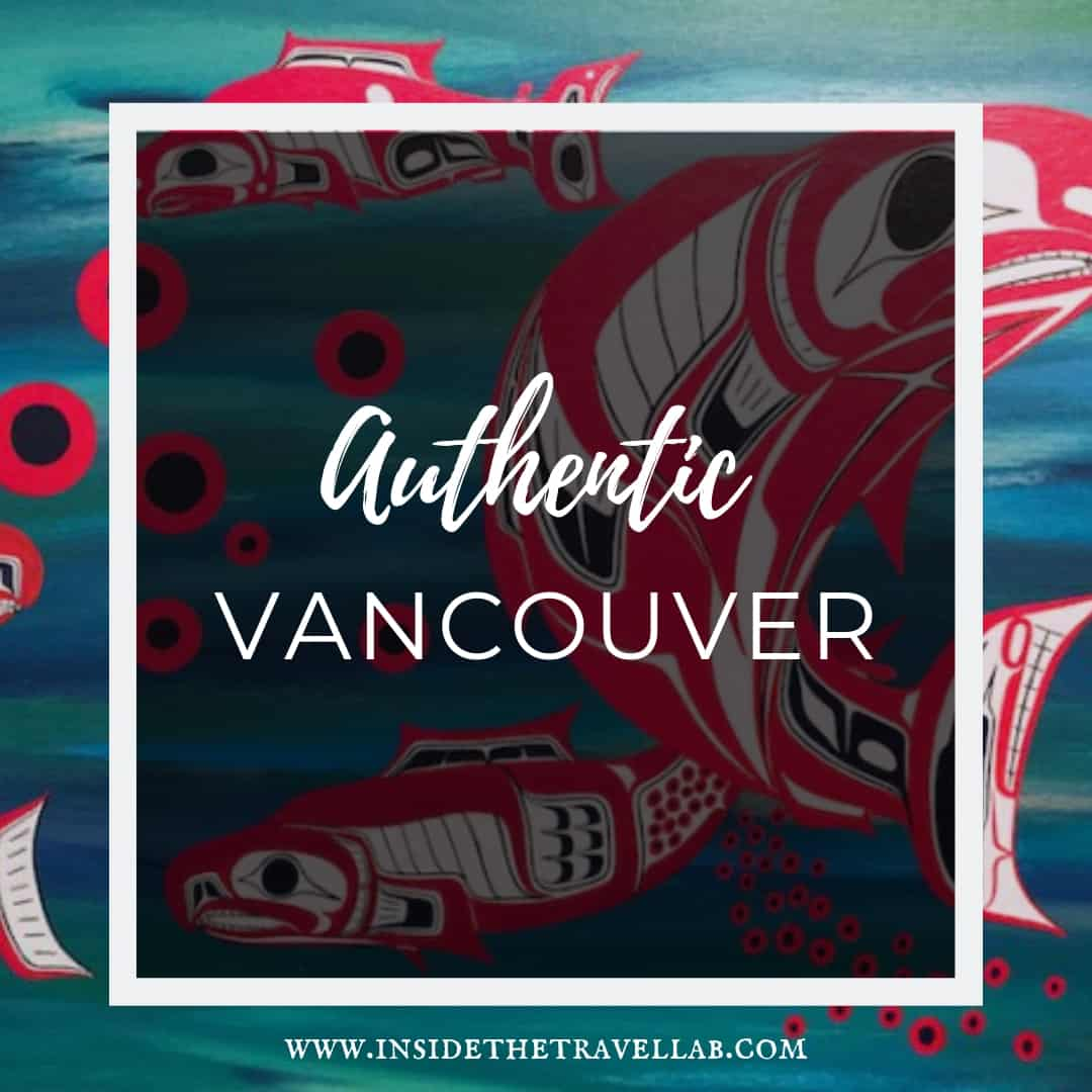 Authentic Vancouver
