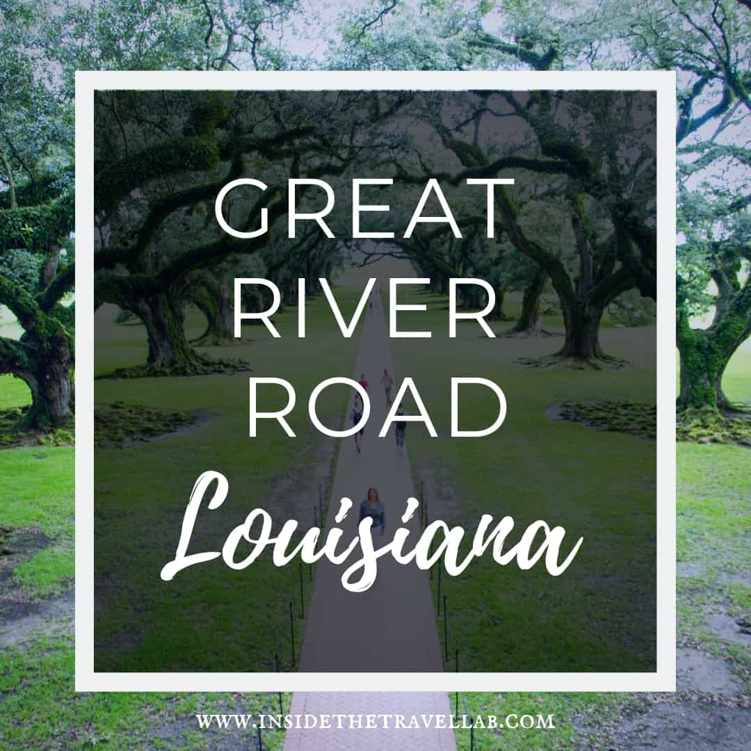 Great River Road Louisiana
