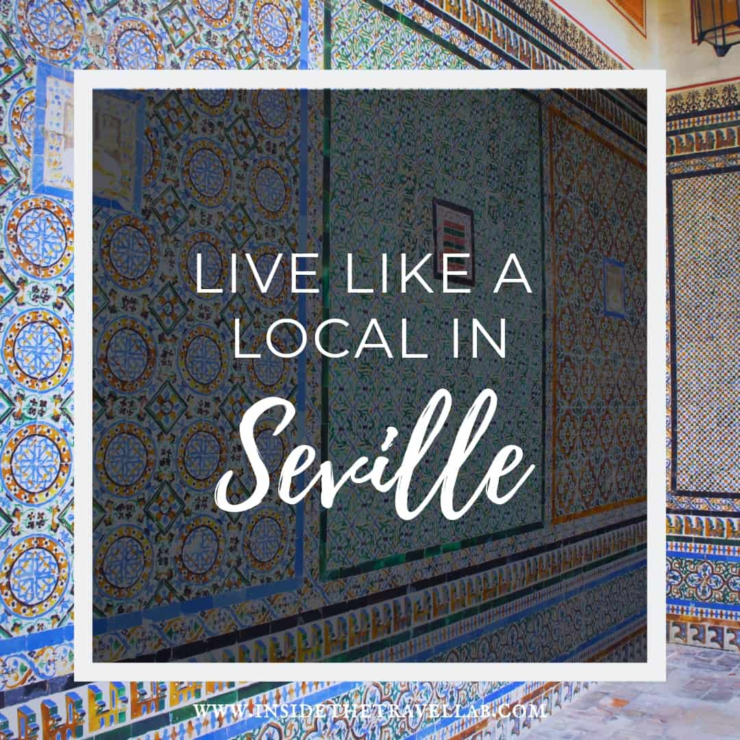Live like a local in Seville