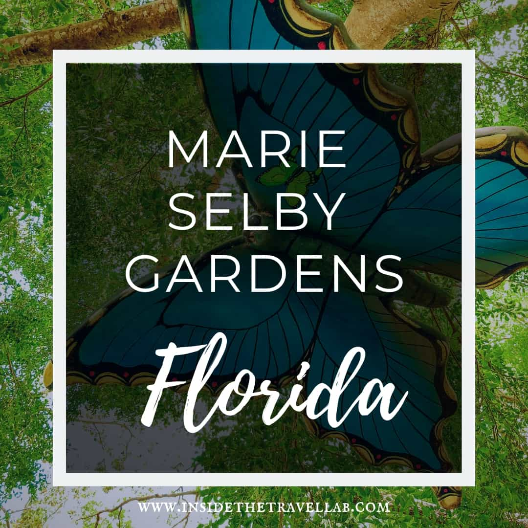 Marie Selby Gardens Florida