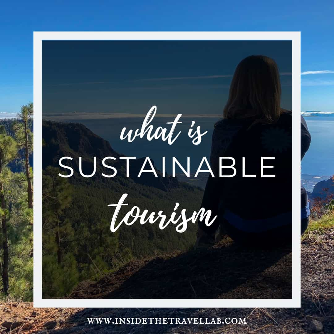 What is sustainable tourism - Abi from @insidetravellab discusses this important topic