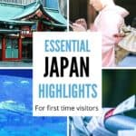 Highlights of Japan - the best things to do in Japan
