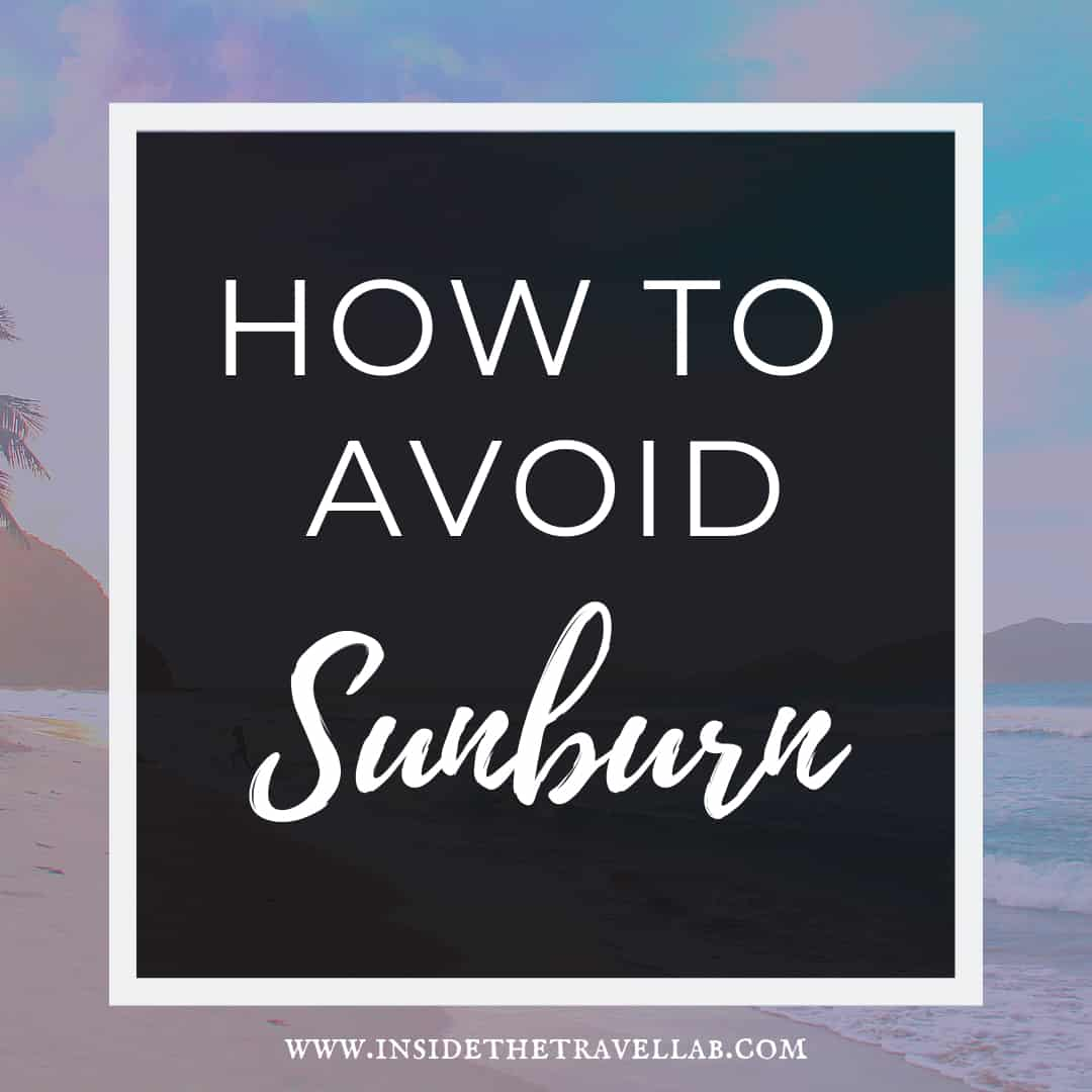 How to avoid sunburn and find sunburn relief