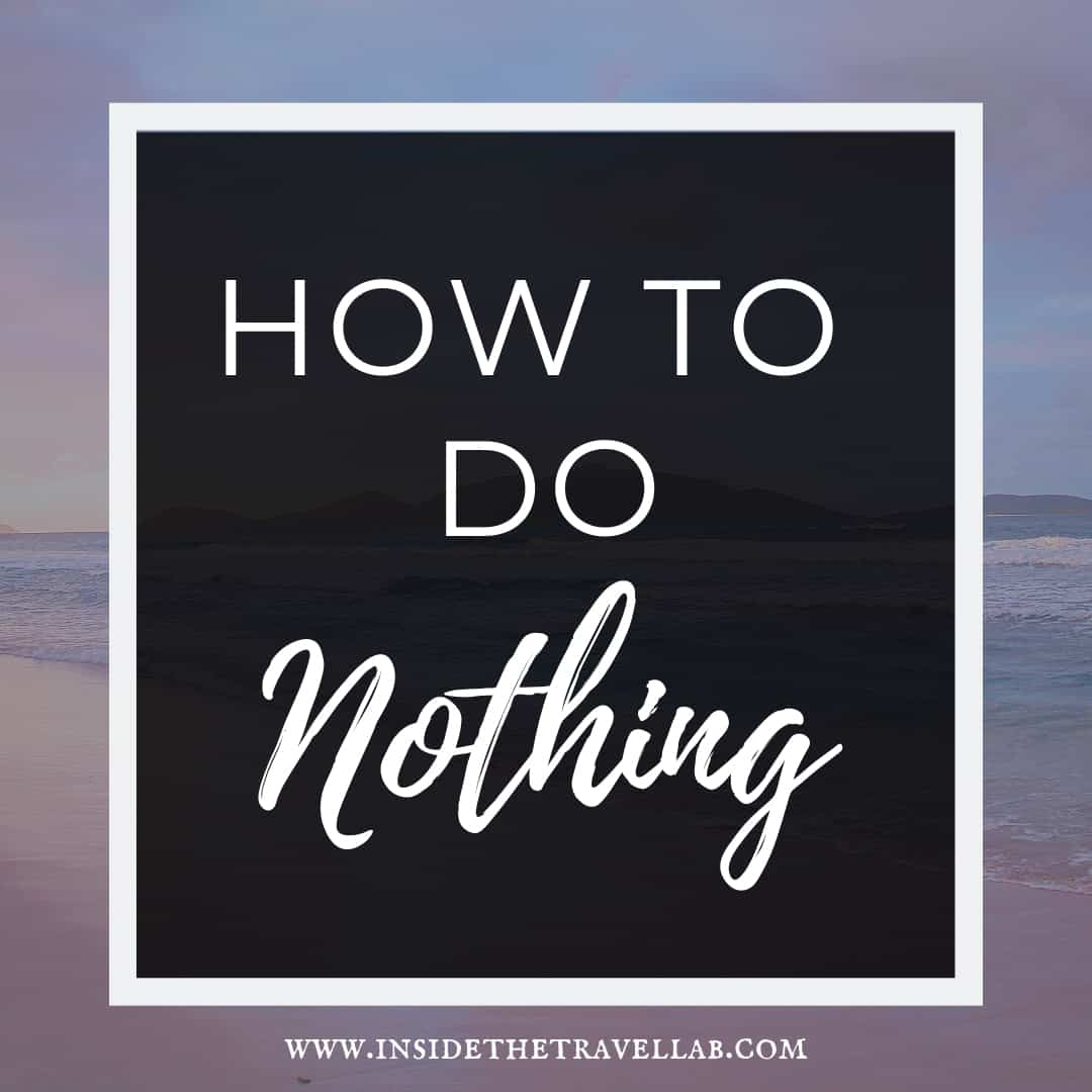 How to do nothing and why it is important