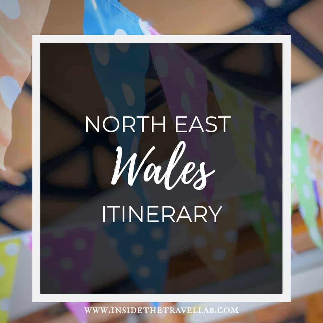 North East Wales Itinerary