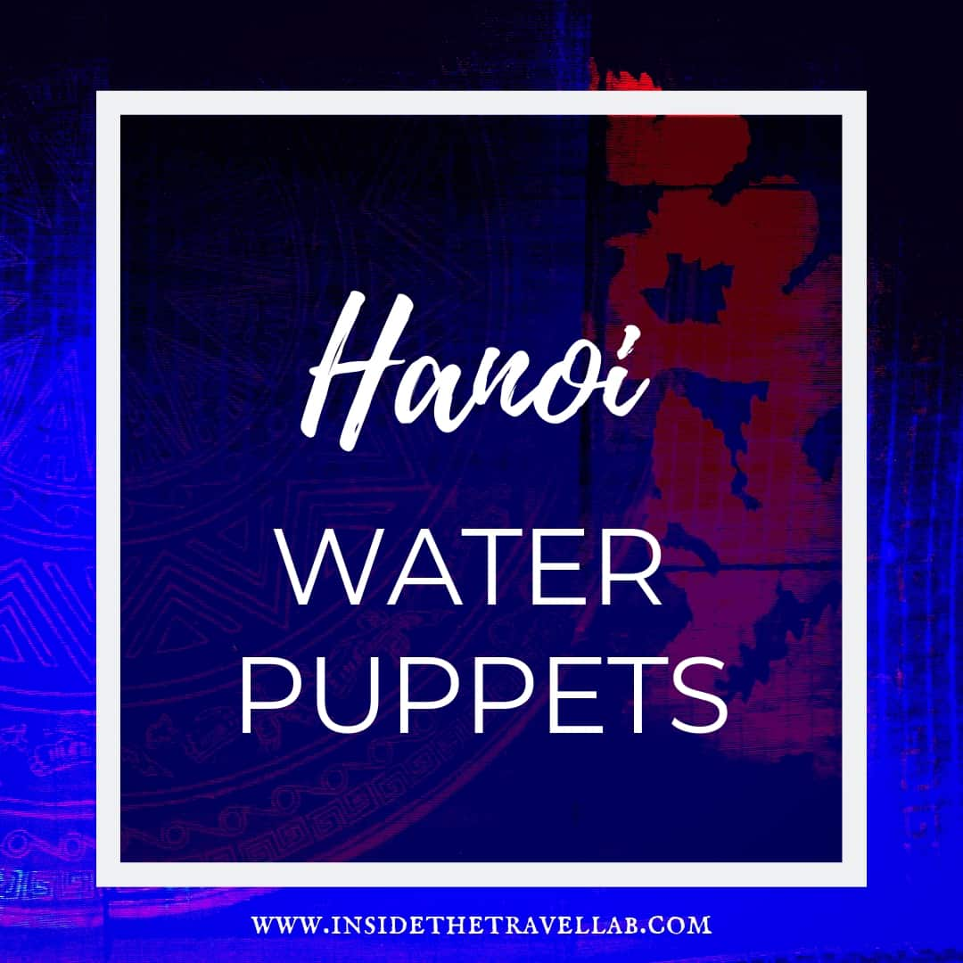 The Hanoi Water Puppets Vietnam