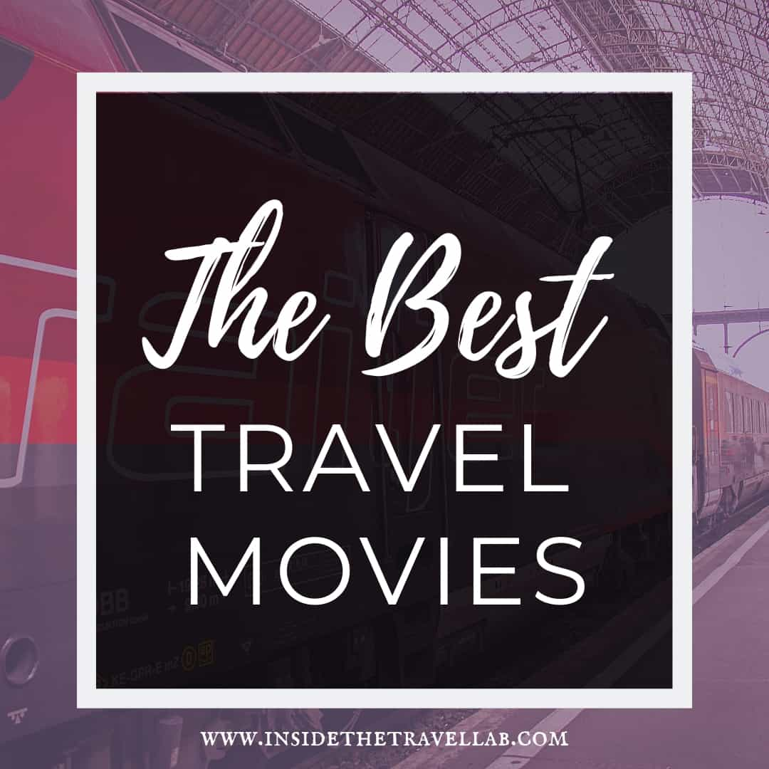 The best travel movies and travel films