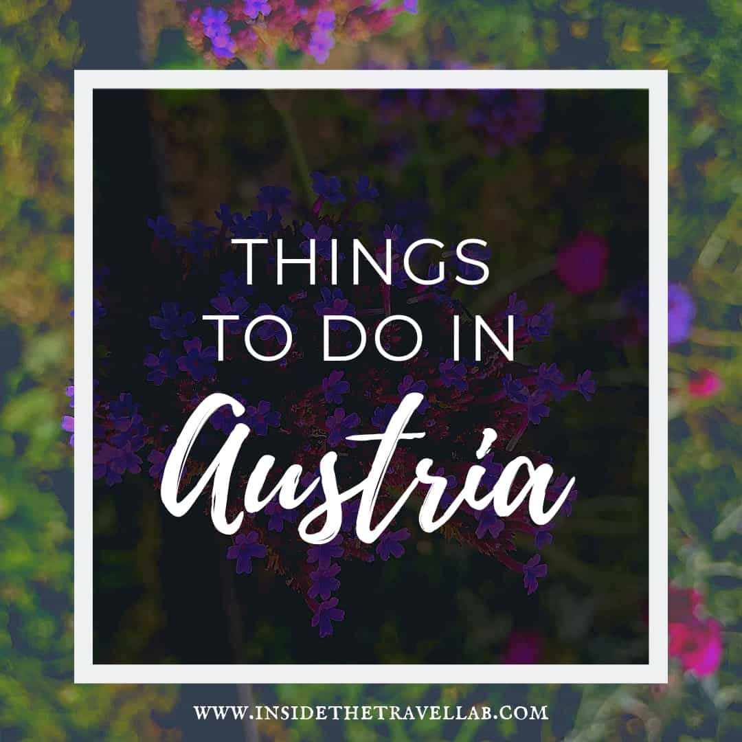 The best and brilliant things to do in Austria