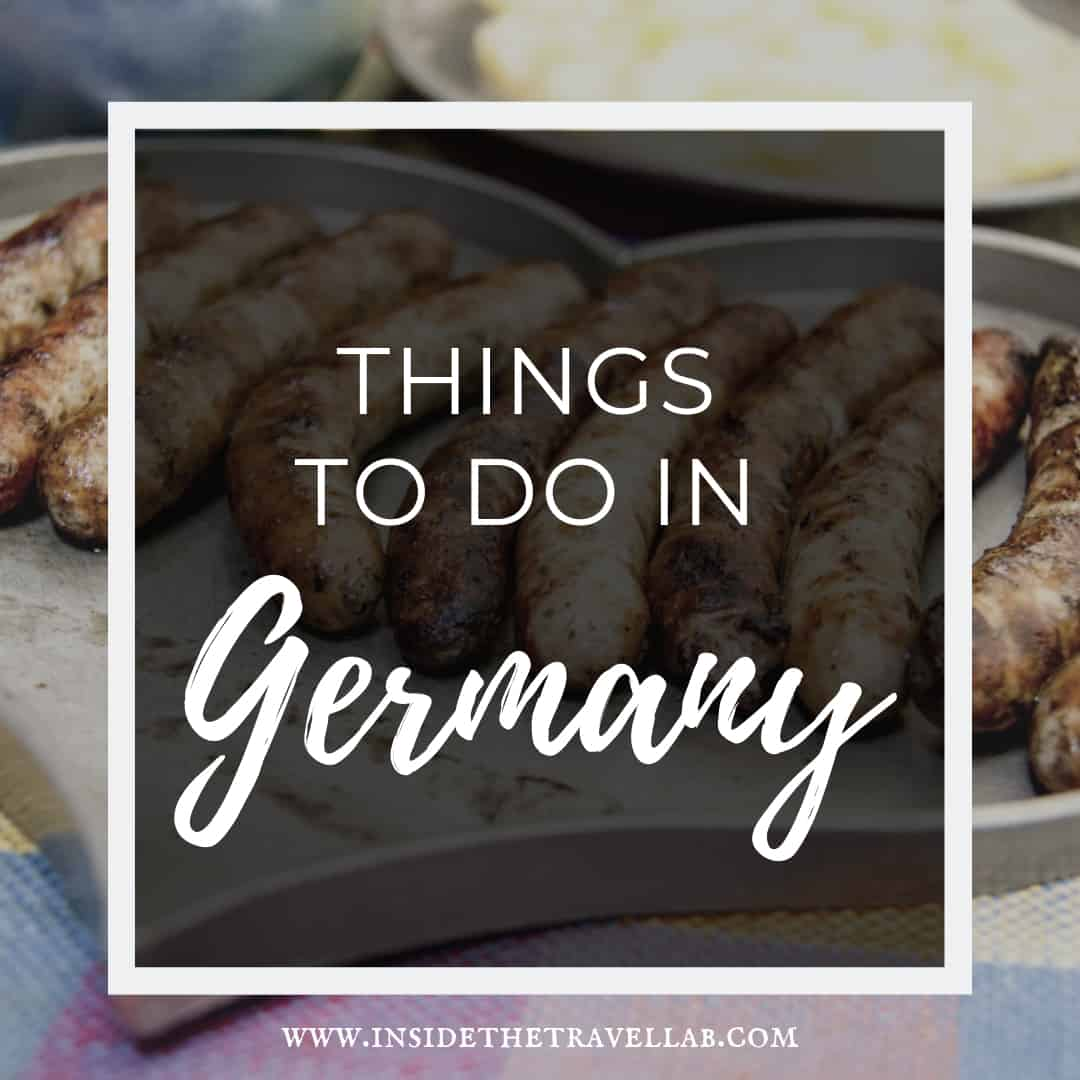 The best things to do in Germany - travel ideas and itineraries
