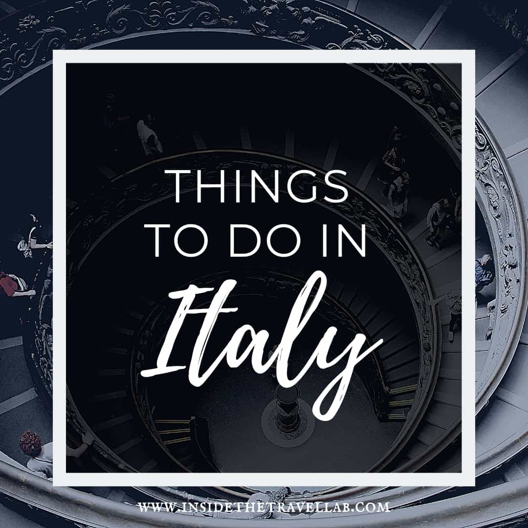 The Best Things to do in Italy for culture and food