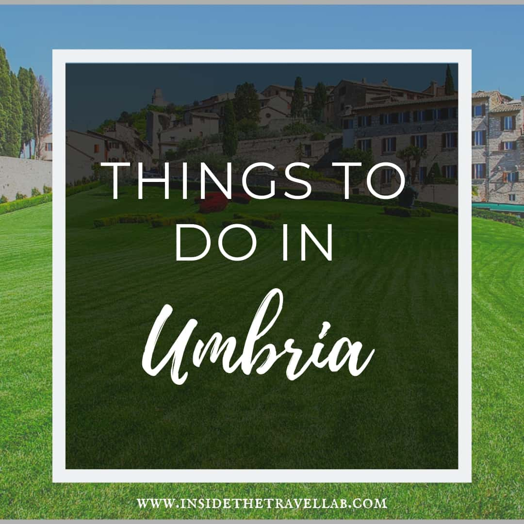 Things to do in Umbria Italy