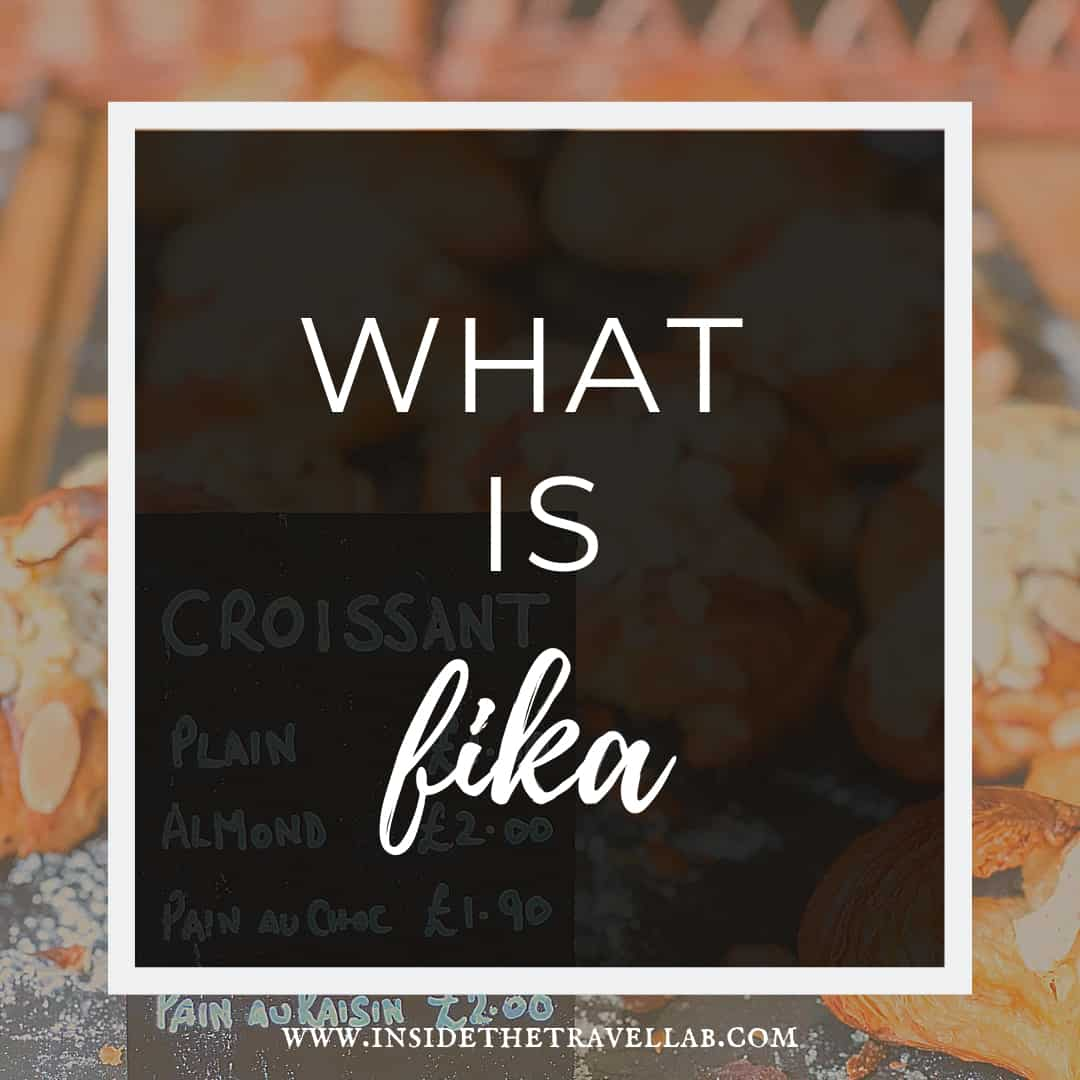 What is fika - the meaning of fika in Sweden
