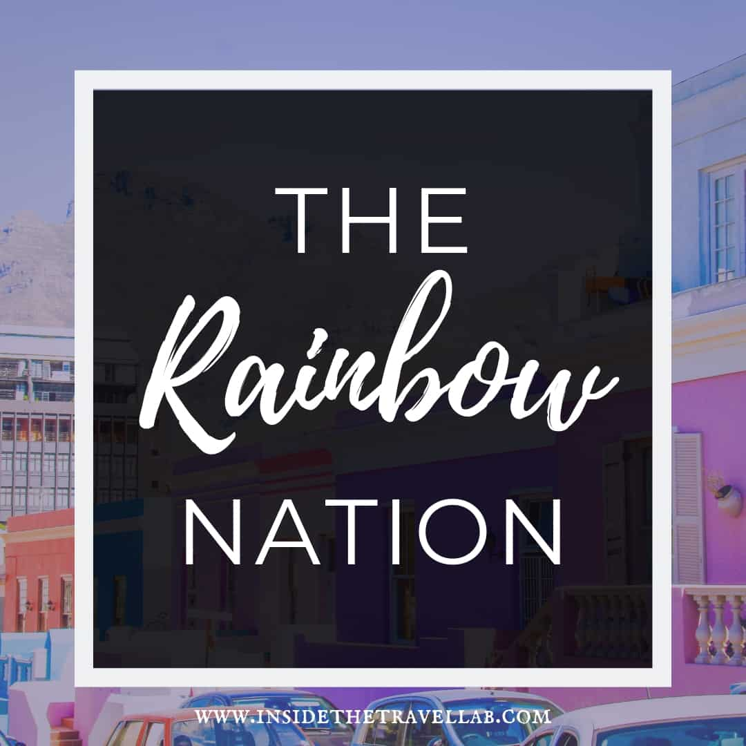 Why is South Africa called the Rainbow Nation