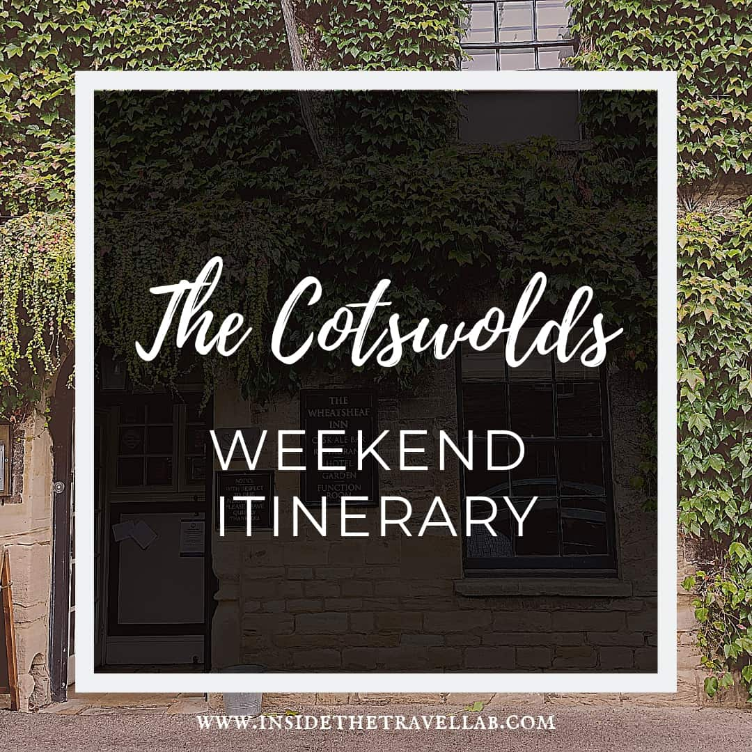 the Cotswolds weekend itinerary