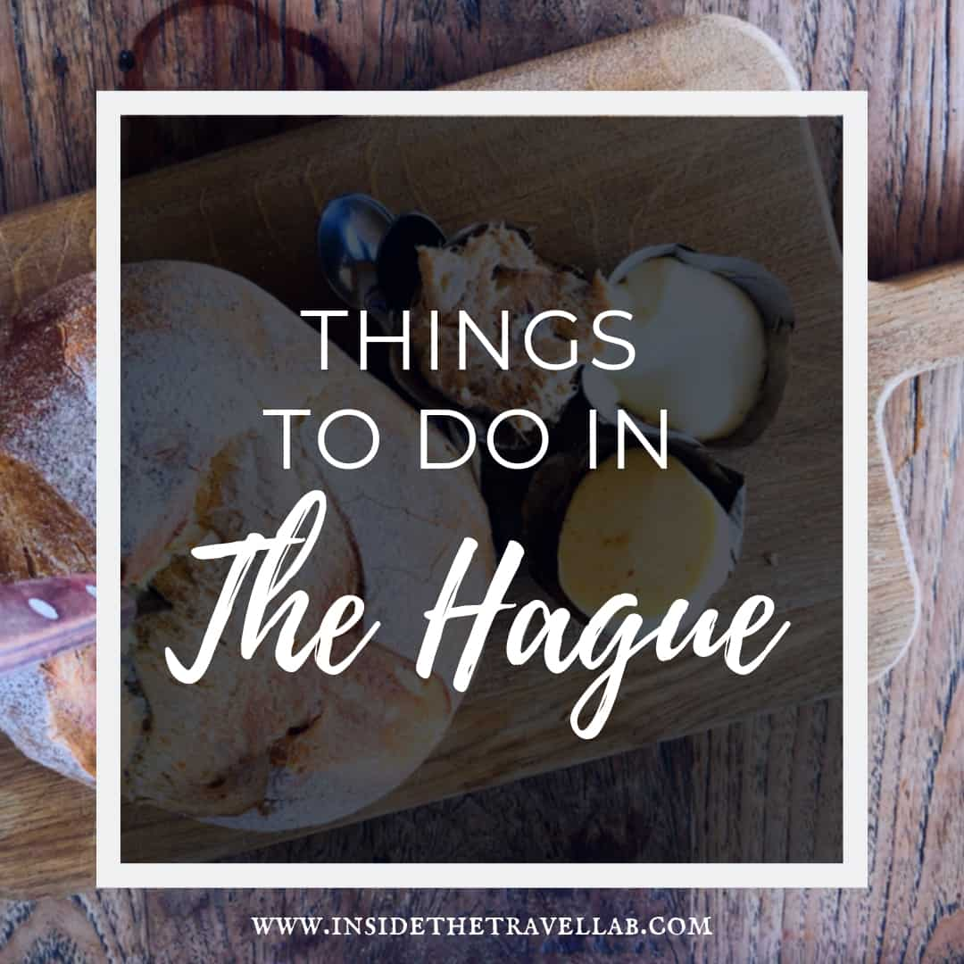 A guide to the best and unusual things to do in the Hague