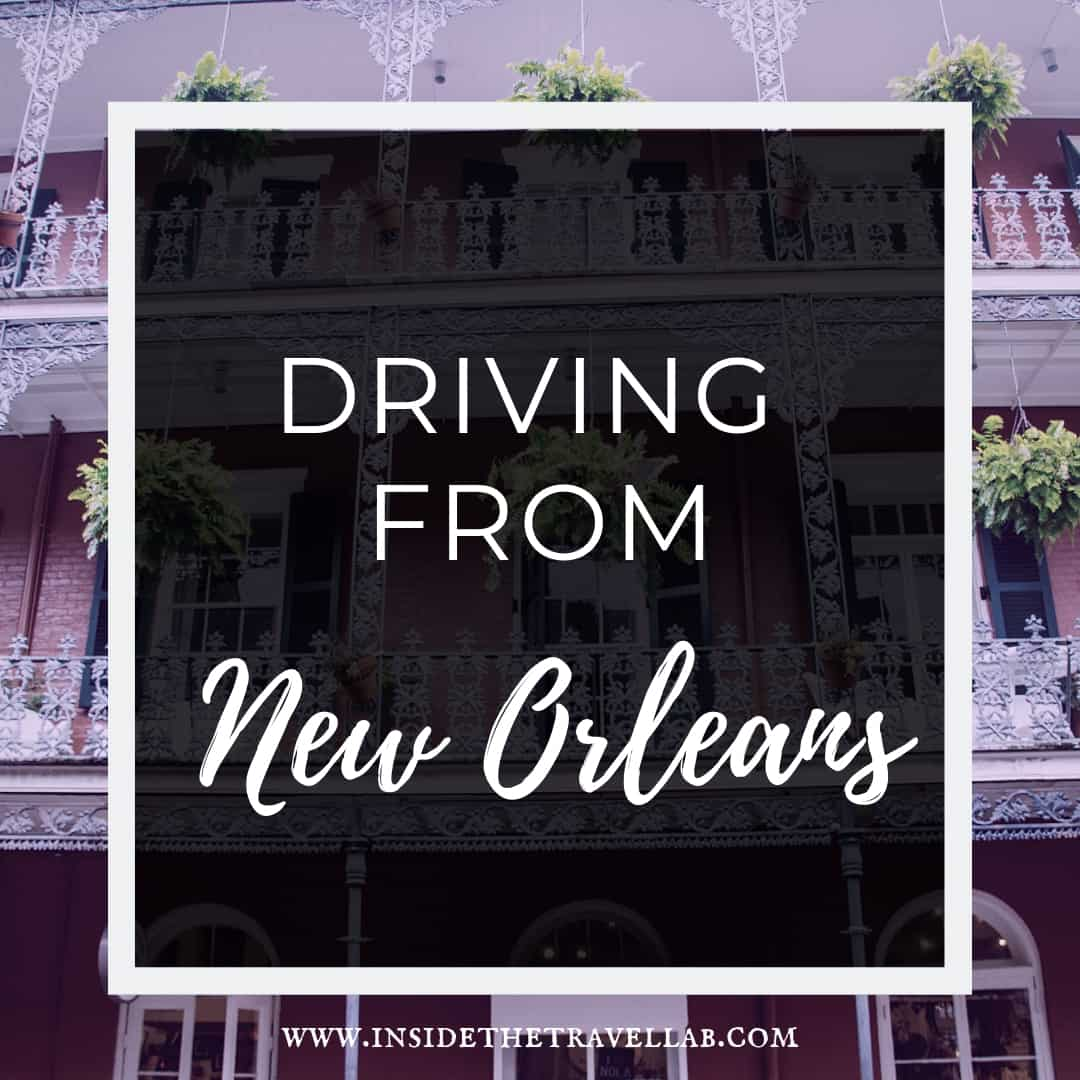 Driving from New Orleans