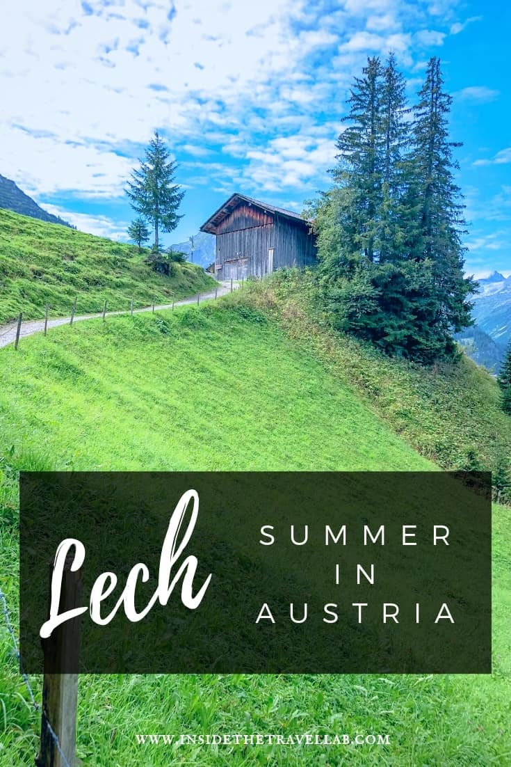 Enjoy Lech in summer! An Austria travel guide to Lech, Vorarlberg. An inspiring list of things to do in Lech, Austria, from hiking to food to culture and schnapps. Famous for its ski resort, Lech offers a soothing travel retreat for summer. #TasteofAustria #Austria #lech #hiking