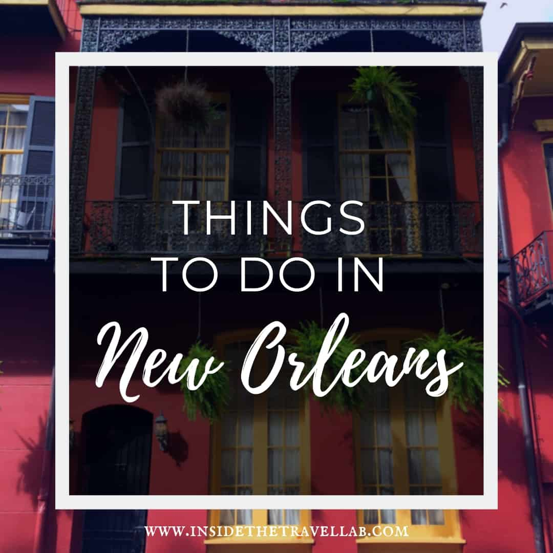 The Best and most unusual Things to do in New Orleans