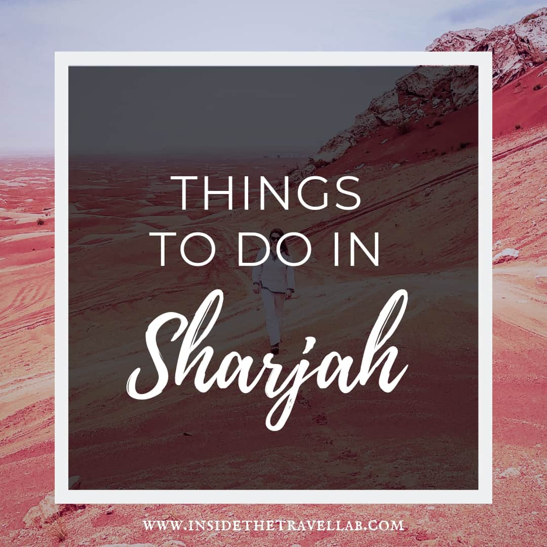 Authentic Beautiful Things to do in Sharjah