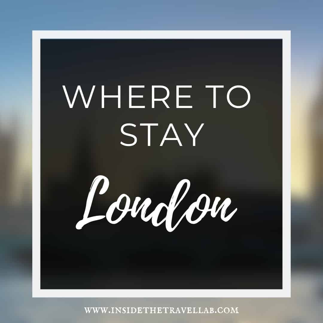 Where to stay in London guide