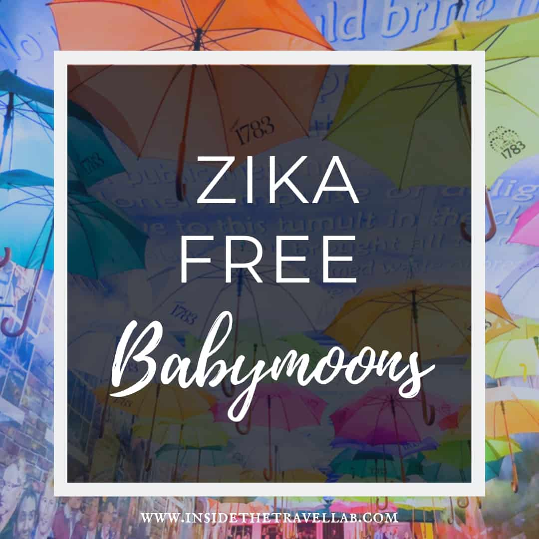 How to arrange a zika free babymoon