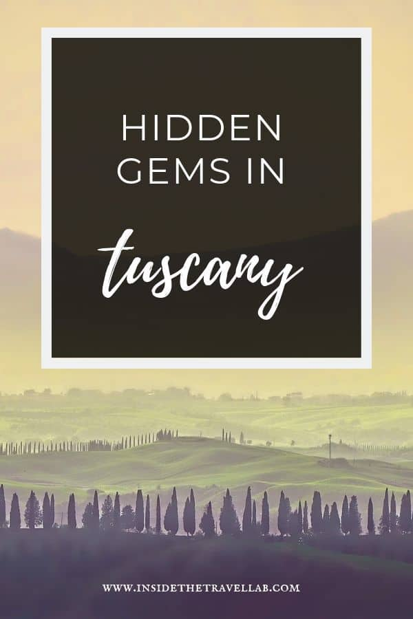 Hidden gems in Tuscany Italy