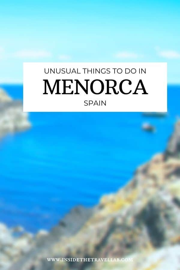 Unusual things to do in Menorca Spain, a fascinating and beautiful Balearic Island. Includes what to eat, where to go, locals to chat with and unique things to find to see and do. #Menorca #Travel #Spain