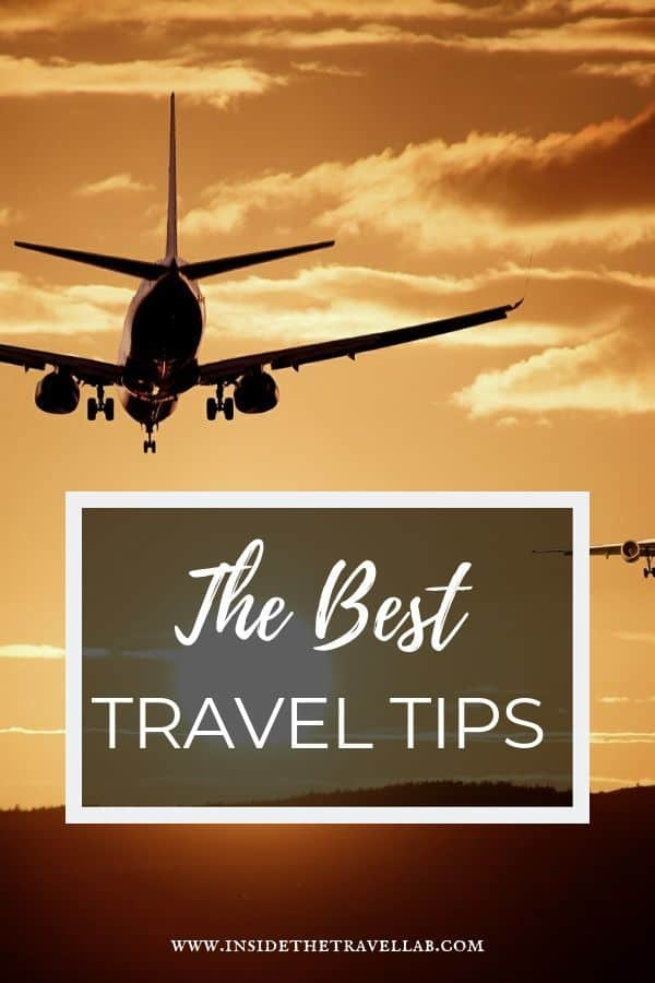The best travel tips gathered from decades of travel. How to travel better and smarter. #travel #tips