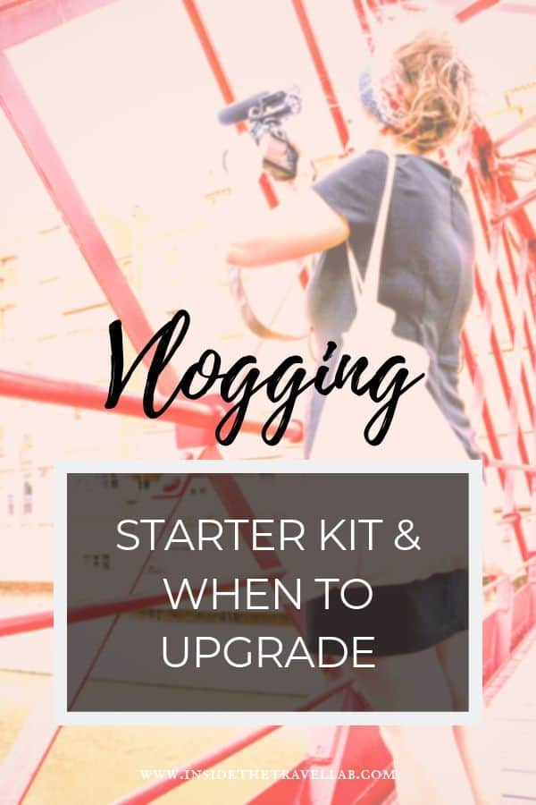 Vlogging tips and kit to help you become a professional blogger. Includes pro tips on what you need (and what you don\'t) and when you need to upgrade. Find vlogging ideas here. #vlogging #blogging