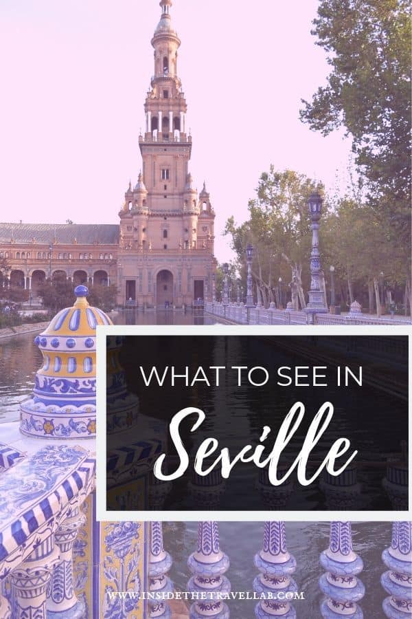 What to see in Seville Spain from flamenco to great tapas to the cathedral