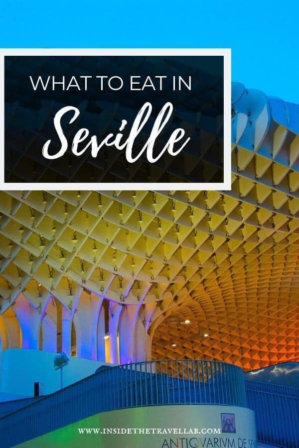 What to eat in Seville - the best tapas in Seville